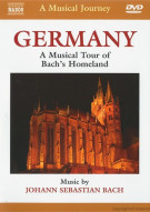 Musical Journey, A: Germany - A Musical Tour Of Bachs Homeland Movie