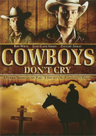 Cowboys Dont Cry Movie