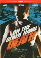 On The Other Hand, Death Movie