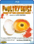 Poultrygeist: Night Of The Chicken Dead Blu-ray
