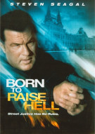 Born To Raise Hell Movie