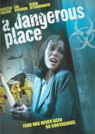 Dangerous Place, A Movie