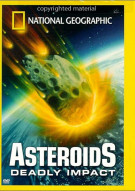 National Geographic: Asteroids - Deadly Impact Movie