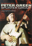 An Evening With Peter Green : Splinter Group In Concert Movie