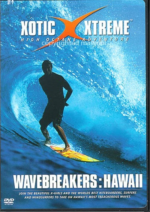 Xotic Xtreme: Wavebreakers - Hawaii Movie
