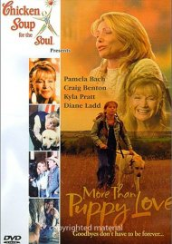 Chicken Soup For The Soul: More Than Puppy Love Movie