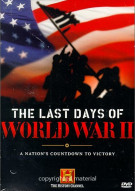 Last Days Of World War II, The Movie