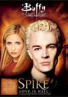 Buffy the Vampire Slayer: Spike - Love Is Hell Movie