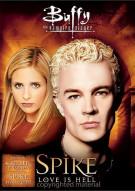Buffy the Vampire Slayer: Spike - Love Is Hell Movie
