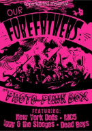 Our Forefathers: A Protopunk Box Set Movie