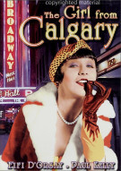 Girl From Calgary, The Movie