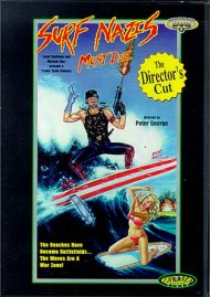 Surf Nazis Must Die: The Directors Cut Movie
