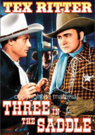 Three In The Saddle Movie