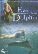 Eye Of The Dolphin Movie