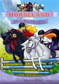 Horseland: Friends First...Win Or Lose Movie