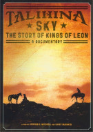 Talihina Sky: The Story Of Kings Of Leon Movie