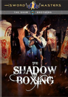 Sword Masters: The Shadow Boxing Movie