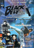 Black Belt Theatre: 5 Venoms vs. Wu Tang / Venom Warrior Movie