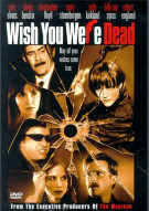 Wish You Were Dead Movie