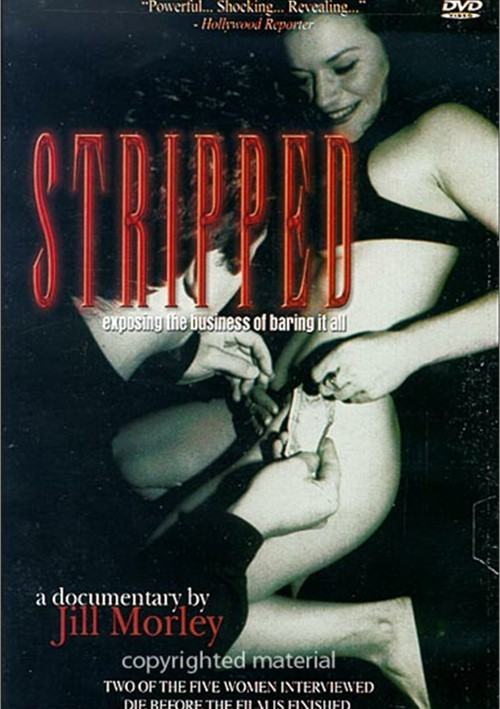 Stripped: Exposing The Business Of Baring It All Movie