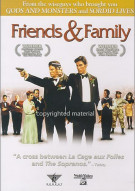 Friends & Family Movie