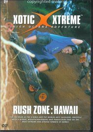 Xotic Xtreme: Rush Zone - Hawaii Movie