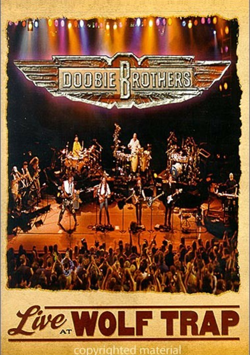 Doobie Brothers: Live At Wolf Trap Movie