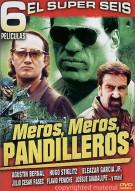 Meros, Meros, Pandilleros Movie