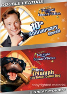 Late Night With Conan OBrien 10th Anniversary Special / The Best Of Triumph The Insult Comic Dog (Double Feature) Movie