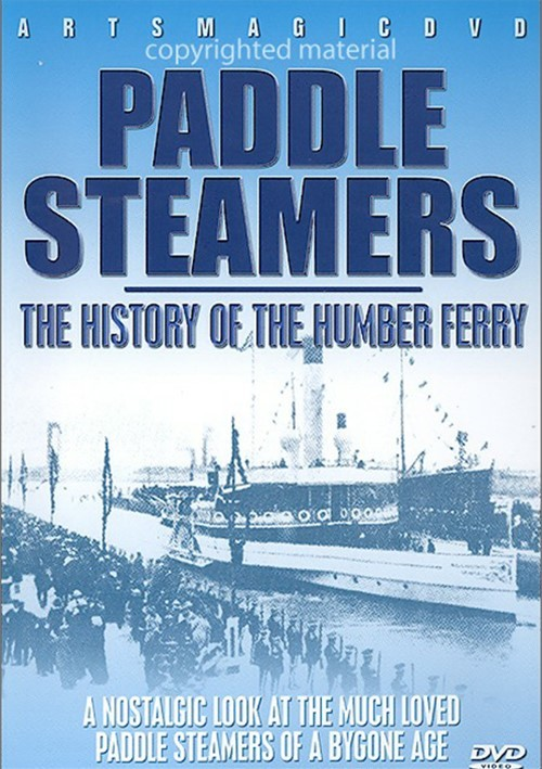 Paddle Steamers: The History Of The Humber Ferry Movie