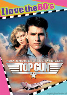 Top Gun (I Love The 80s) Movie