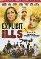 Explicit Ills Movie