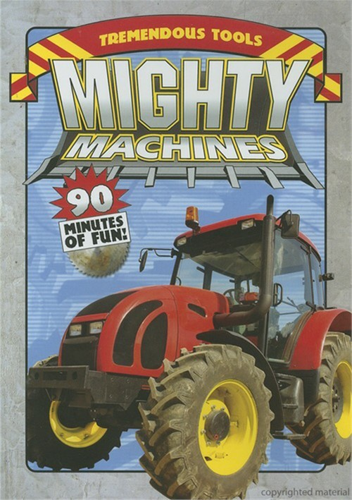 Mighty Machines: Tremendous Tool Movie