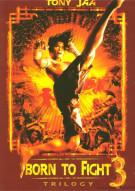 Tony Jaa: Born To Fight Trilogy Set Movie