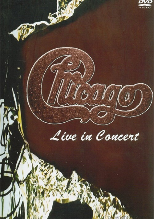 Chicago: Live In Concert Movie