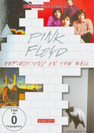 Pink Floyd: Musical Milestones - Reflections On The Wall Movie