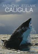 Anthony Jeselnik: Caligula Movie