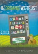 In Organic We Trust Movie