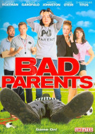 Bad Parents Movie