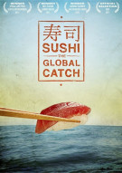 Sushi: The Global Catch Movie