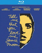 Tell Me That You Love Me, Junie Moon Blu-ray