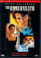 Underneath, The Movie