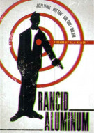 Rancid Aluminum Movie