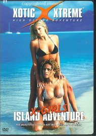 Xotic Xtreme: X-Girls - Island Adventure Movie