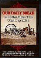 Our Daily Bread & Other Films Of The Great Depress Movie