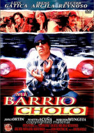 Mi Barrio Cholo Movie