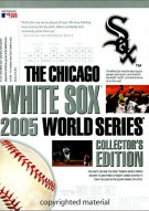 Chicago White Sox: 2005 World Series Collectors Edition Movie