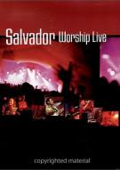 Salvador: Worship Live Movie