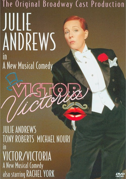 Victor Victoria: The Broadway Musical Movie
