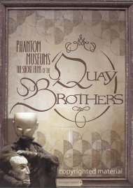 Phantom Museums: The Short Films Of The Quay Brothers Movie